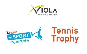 Kinder Tennis Trophy